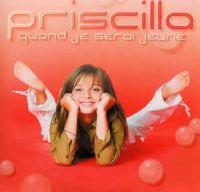 Cover Priscilla - Quand je serai jeune