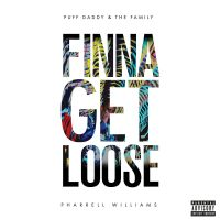 Cover Puff Daddy & The Family feat. Pharrell Williams - Finna Get Loose