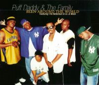 Cover Puff Daddy & The Family feat. The Notorious B.I.G. & Mase - Been Around The World