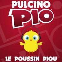 Cover Pulcino Pio - Le poussin Piou