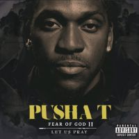 Cover Pusha T - Fear Of God II - Let Us Pray