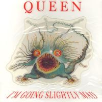Cover Queen - I'm Going Slightly Mad