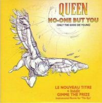 Cover Queen - No-One But You (Only The Good Die Young)