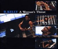 Cover R. Kelly - A Woman's Threat