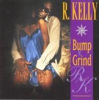 Cover R. Kelly - Bump N' Grind