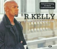 Cover R. Kelly - If I Could Turn Back The Hands Of Time