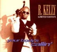Cover R. Kelly - Your Body's Callin'