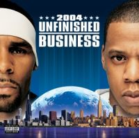 Cover R. Kelly & Jay-Z - Unfinished Business