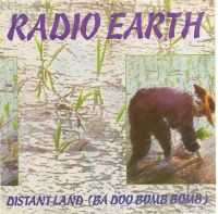 Cover Radio Earth - Distant Land (Ba Doo Bomb Bomb)