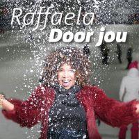 Cover Raffaëla - Door jou