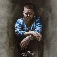 Cover Rag'n'Bone Man - Grace (We All Try)
