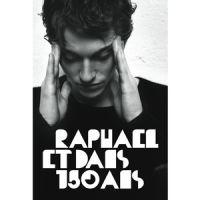 Cover Raphaël - Et dans 150 ans