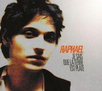 Cover Raphaël - Je sais que la terre est plate