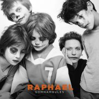 Cover Raphaël - Somnambules