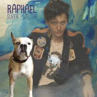 Cover Raphaël - Super-welter