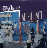 Cover Raphaël feat. Toots - Adieu Haïti