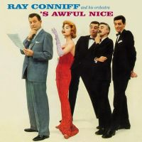 Cover Ray Conniff And His Orchestra - 'S Awful Nice