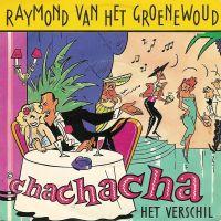 Cover Raymond van het Groenewoud - ChaChaCha