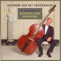 Cover Raymond van het Groenewoud - De minister van ruimtelijke ordening