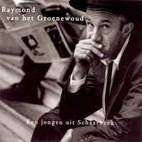 Cover Raymond van het Groenewoud - Een jongen uit Schaarbeek