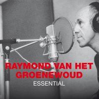 Cover Raymond van het Groenewoud - Essential