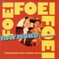 Cover Raymond van het Groenewoud - Foei foei foei