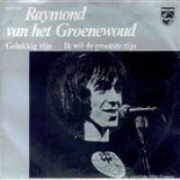 Cover Raymond van het Groenewoud - Gelukkig zijn