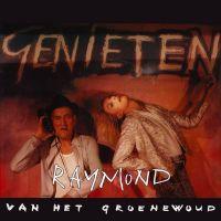 Cover Raymond van het Groenewoud - Genieten