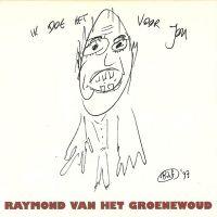 Cover Raymond van het Groenewoud - Ik doe het voor jou