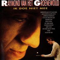Cover Raymond van het Groenewoud - Ik doe niet mee