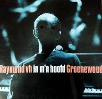 Cover Raymond van het Groenewoud - In m'n hoofd