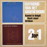 Cover Raymond van het Groenewoud - Kamiel in België + Nooit meer drinken