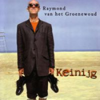 Cover Raymond van het Groenewoud - Keinijg