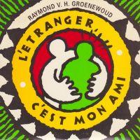 Cover Raymond van het Groenewoud - L'étranger, c'est mon ami