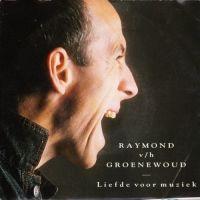Cover Raymond van het Groenewoud - Liefde voor muziek