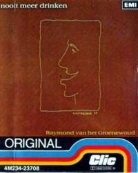Cover Raymond van het Groenewoud - Nooit meer drinken