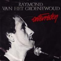 Cover Raymond van het Groenewoud - Ontevreden