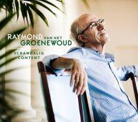 Cover Raymond van het Groenewoud - Schandalig content