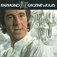 Cover Raymond van het Groenewoud - Stapelgek op jou