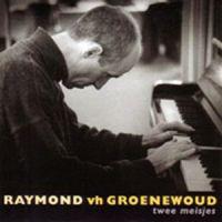 Cover Raymond van het Groenewoud - Twee meisjes