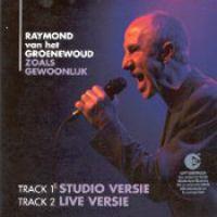Cover Raymond van het Groenewoud - Zoals gewoonlijk