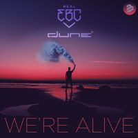 Cover Real EBC x Dune - We're Alive