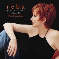 Cover Reba McEntire - Greatest Hits Volume III: I'm A Survivor