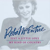 Cover Reba McEntire - Just A Little Love / My Kind Of Country