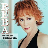 Cover Reba McEntire - Room To Breathe