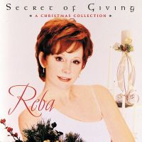 Cover Reba McEntire - The Secret Of Giving - A Christmas Collection
