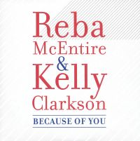 Cover Reba McEntire & Kelly Clarkson - Because Of You