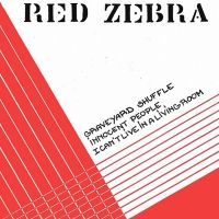 Cover Red Zebra - I Can't Live In A Living Room