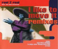 Cover Reel 2 Real feat. The Mad Stuntman - I Like To Move It