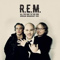 Cover R.E.M. - All The Way To The End - German Broadcast 2001